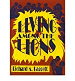 img - for [(Living Among the Lions )] [Author: Richard A Baggett] [Mar-2001] book / textbook / text book