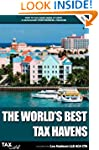 The World's Best Tax Havens: How to C...