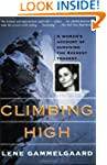 Climbing High : A Woman's Account of...