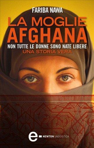 La moglie afghana eNewton Saggistica PDF