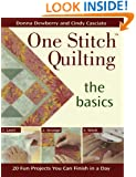 One Stitch Quilting the Basics: 20 Fun Projects You Can Finish in a Day