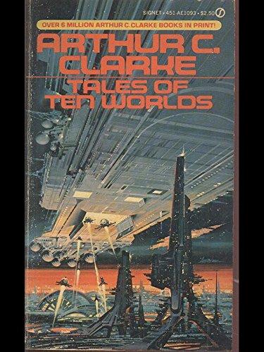 Tales of Ten Worlds, Arthur C. Clarke
