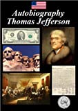 img - for Autobiography - of Thomas Jefferson book / textbook / text book