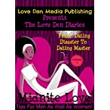 From Dating Disaster To Dating Master (The Love Den Diaries Book 1) ~ Midnite Love