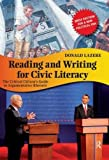 img - for Reading and Writing for Civic Literacy: The Critical Citizen's Guide to Argumentative Rhetoric (Cultural Politics and the Promise of Democracy) book / textbook / text book