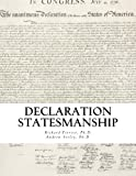 Declaration Statesmanship: A Course in American Government