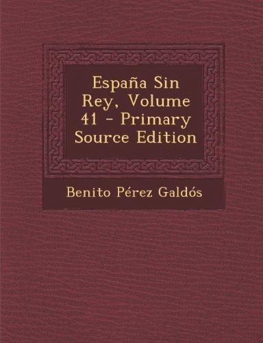 Espana Sin Rey, Volume 41