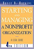 Starting and managing a nonprofit organization:a legal guide