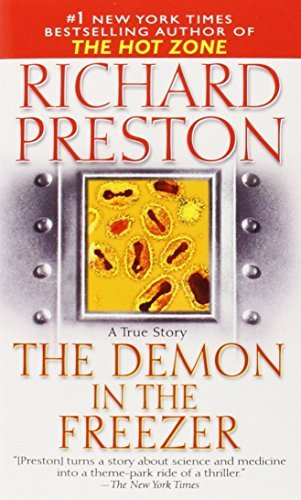 an analysis of the demon in the freezer by richard preston 8 quotes from the demon in the freezer: 'epidemiologists think that smallpox killed roughly one billion people during its last hundred years of activity .