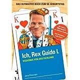 """Ich, Rex Guido I.: Vizek�nig von Deutschlandvon """"Jens Petersen"""""""