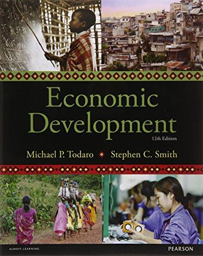 Economic Development, 12th edition (The Pearson Series in Economics)