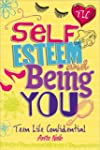 Teen Life Confidential: Self-Esteem a...