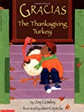 Gracias The Thanksgiving Turkey (0590469770) by Joy Cowley