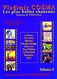 Vladimir Cosma - les plus belles chansons - cinema et t�l�vision - volume 2