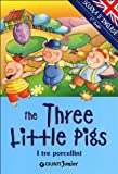 The three little Pigs-I tre porcellini