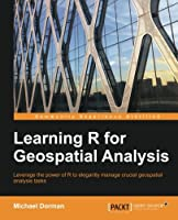 Learning R for Geospatial Analysis Front Cover