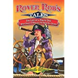 Rover Rob's Tales: pt. 1: The Life of a Pirate Dog with Grace O' Malley, the Irish Sea Queenby Yaelle Byrd