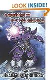 Transformers Vol. 4: Heart of Darkness (Transformers (Idw))