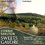Sweets Galore: Samantha Sweet Series, Book 6 | Connie Shelton