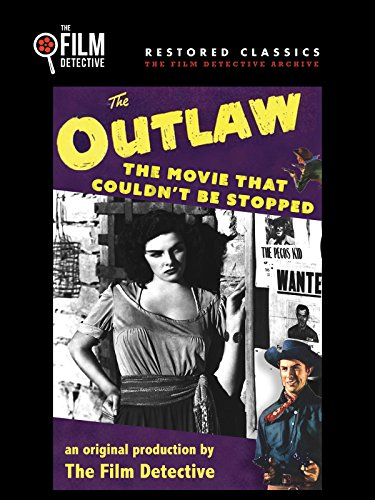 The Outlaw: The Movie That Couldn't Be Stopped