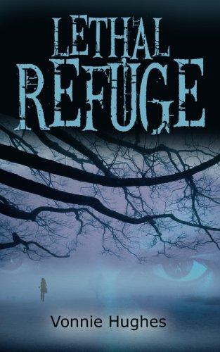 Print - Lethal Refuge by Vonnie Hughes