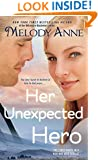 Her Unexpected Hero (Unexpected Heroes series Book 1)