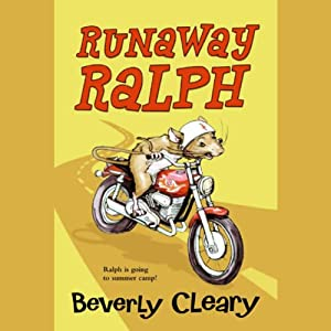 Runaway Ralph | [Beverly Cleary]
