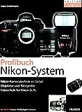Das Nikon System-Buch: Kamera - Objektiv - Blitz - Klaus Kindermann