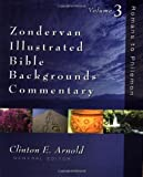 img - for By Author Zondervan Illustrated Bible Backgrounds Commentary, Vol. 3: Romans to Philemon book / textbook / text book
