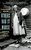 Others Had It Worse: Sour Dock, Moonshine, and Hard Times in Davis County, Iowa (Bur Oak Book)
