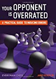 img - for Your Opponent is Overrated book / textbook / text book
