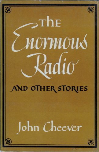 the enormous radio essay Immediately download the the stories of john cheever summary, chapter-by-chapter analysis, book notes, essays, quotes, character descriptions, lesson plans, and more - everything you need for studying or teaching the stories of john cheever.