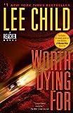 Worth Dying For: A Reacher Novel (Jack Reacher)