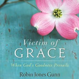 Victim of Grace Audiobook
