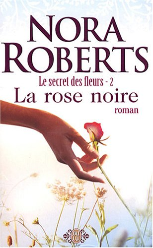 Le Secret des Fleurs, Tome 2 : La Rose Noire 51oGao1oNwL