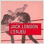 L'enjeu | Jack London