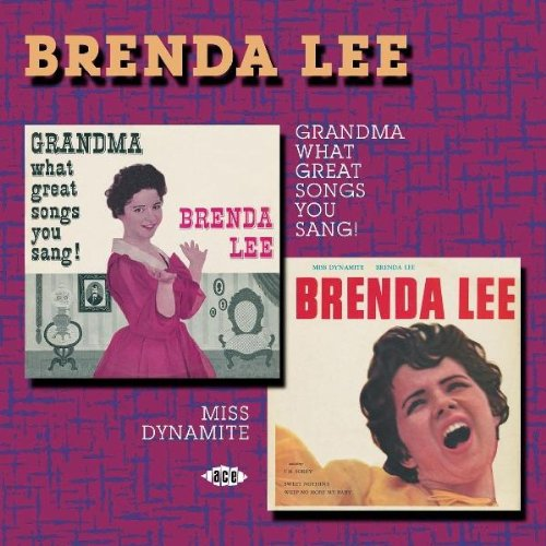 Brenda Lee - Grandma, What Great Songs You Sang! - Zortam Music
