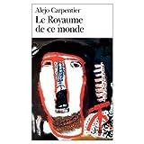 LeRoyaume De Ce Monde (0785919279) by Carpentier, Alejo