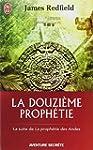 DOUZI�ME PROPH�TIE (LA)