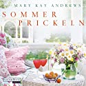 Sommerprickeln Audiobook by Mary Kay Andrews Narrated by Rike Schmid