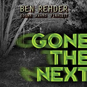 Gone the Next | [Ben Rehder]