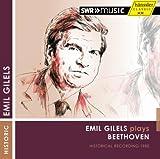 ベートーヴェン : ピアノソナタ第7番、第25番、第26番、エロイカ変奏曲 (Emil Gilels plays Beethoven | Historical Recording 1980) [輸入盤]