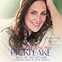 Never Say Never: Finding a Life That Fits (       UNABRIDGED) by Ricki Lake Narrated by Ricki Lake