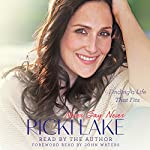 Never Say Never: Finding a Life That Fits | Ricki Lake