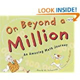 On Beyond a Million: An Amazing Math Journey