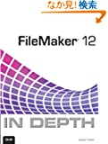 FileMaker 12 In Depth