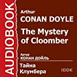 The Mystery of Cloomber [Russian Edition] | Arthur Conan Doyle