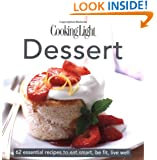 Cooking Light Cook's Essential Recipe Collection -- Dessert: 62 essential recipes to eat smart, be fit, live well