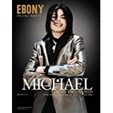 Ebony Special Tribute: Michael Jackson In His Own Words ~ EBONY Magazine