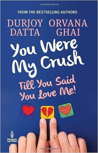 Durjoy datta Books List : You were My Crush